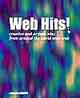 Web Hits!  creative and artistic sites from around the world wide web (pg 157)